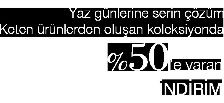 %50 ye varan indirim